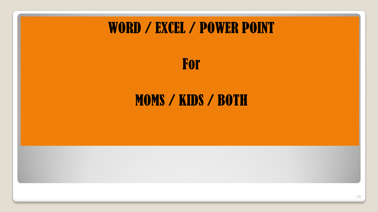MS OFFICE FOR PARENTS